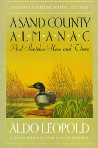 A Sand County Almanac And Sketches Here And There -...