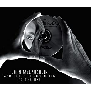 John McLaughlin & The Fourth Dimension- To The One cover