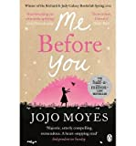 Jojo Moyes [ ME BEFORE YOU BY MOYES, JOJO](AUTHOR)PAPERBACK