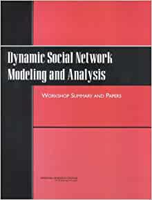 ... Social Network Modeling and Analysis:: Workshop Summary and Papers