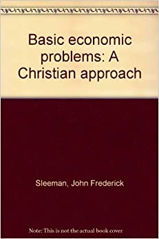 four basic economic problems The economic problem exists because, although the needs and wants of people  are  choice and opportunity cost are two fundamental concepts in economics.