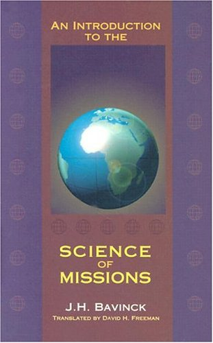 An Introduction to the Science of Missions087552186X