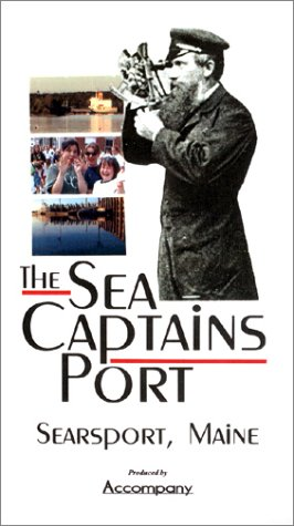 Searsport, The Sea Captain's Port [VHS]