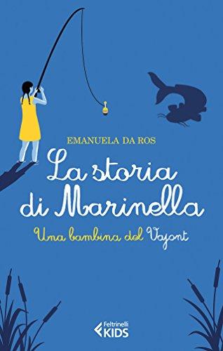 La storia di Marinella Una bambina del Vajont PDF