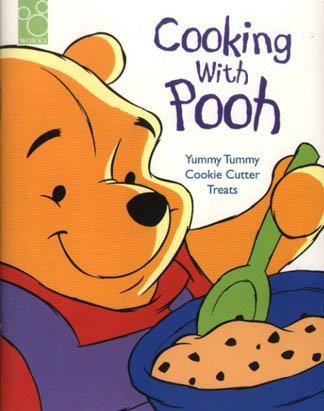 Cooking With Pooh: Yummy Tummy Cookie Cutter Treats: Cookie Cutters (The New Adventures of Winnie the Pooh)