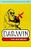 Darwin for Beginners (0375714588) by Jonathan Miller & Borin Van Loon
