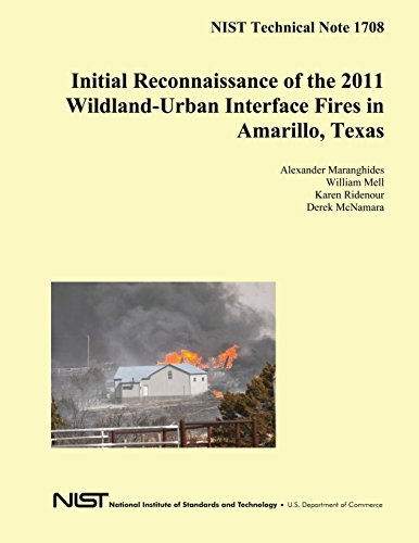 NIST Technical Note 1708: Initial Reconnaissance of the 2011 Wildland-Urban Interface Fires in Amarillo, Texas