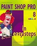 Paint Shop Pro 8 in Easy Steps (In Ea...