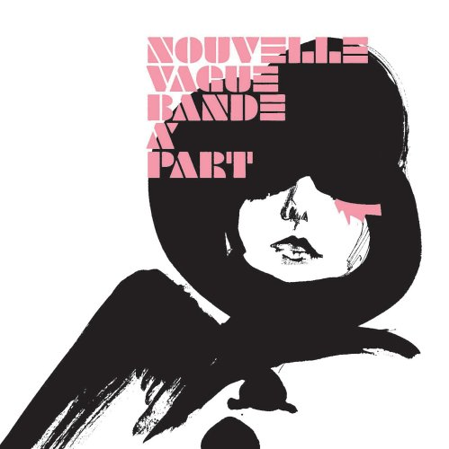 Nouvelle vague - Bande à part - Zortam Music