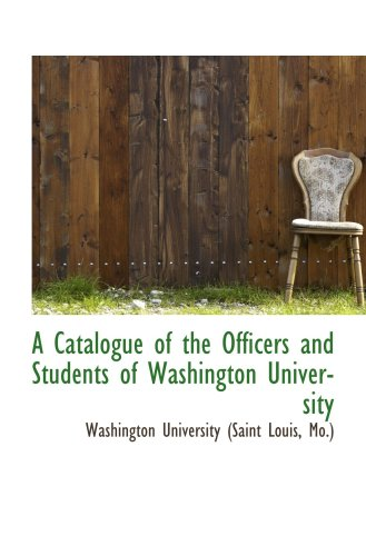 A Catalogue of the Officers and Students of Washington University PDF