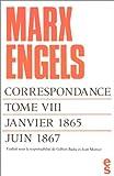 echange, troc Karl Marx, Friedrich Engels, Gilbert Badia, Jean Mortier - Correspondance, tome 8 : Janvier 1865 - juin 1867