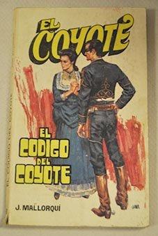 El Código Del Coyote