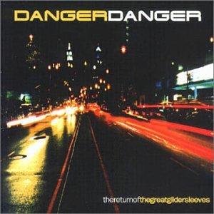 DANGER DANGER - The Great Gildersleeves - Zortam Music