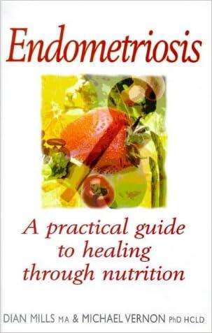 Endometriosis: Healing Through Nutrition