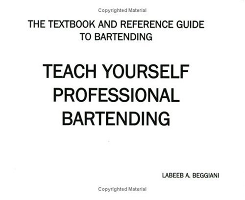 Teach Yourself Professional Bartending