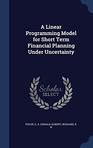 A Linear Programming Model for Short Term Financial Planning Under Uncertainty