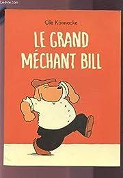 Le  grand méchant Bill