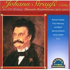 Johann Strauss (Sohn) zum 100. Todestag. Historische Interpretationen (1901-1931)