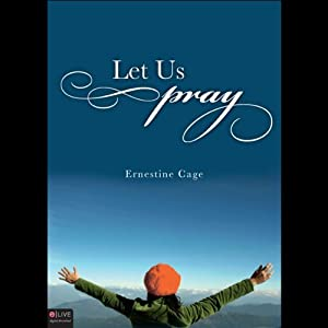 Let Us Pray | [Ernestine Cage]