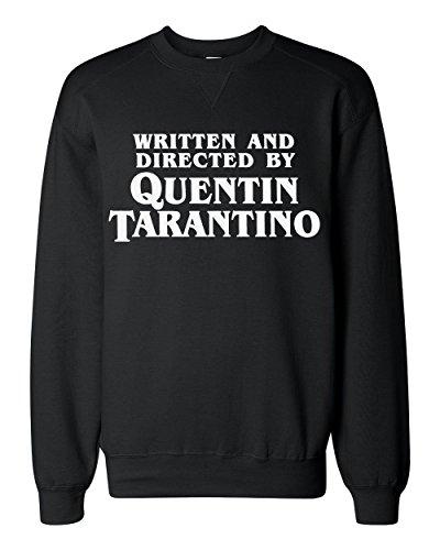 Written And Directed By Quentin Tarantino Classic Sweatshirt Medium