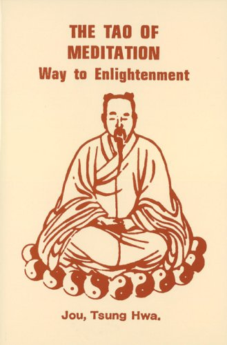 """The Tao of Meditation - Way to Enlightenment"" av Tsung Hwa Jou"