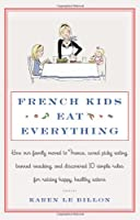 French Kids Eat Everything Front Cover