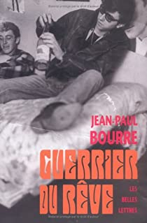 Guerrier du r�ve par Bourre