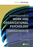 img - for An Introduction to Work and Organizational Psychology : An European Perspective (Paperback)--by Nik Chmiel [2008 Edition] book / textbook / text book