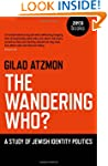 The Wandering Who?: A Study of Jewish...