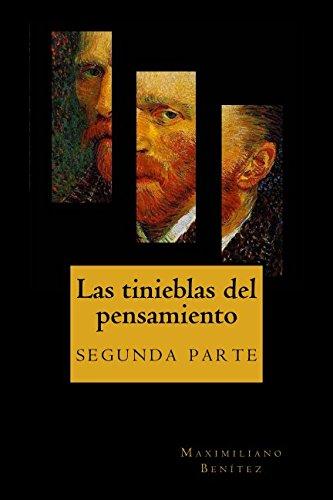 Las tinieblas del pensamiento: segunda parte (Volume 2)  [Benitez, Maximiliano] (Tapa Blanda)