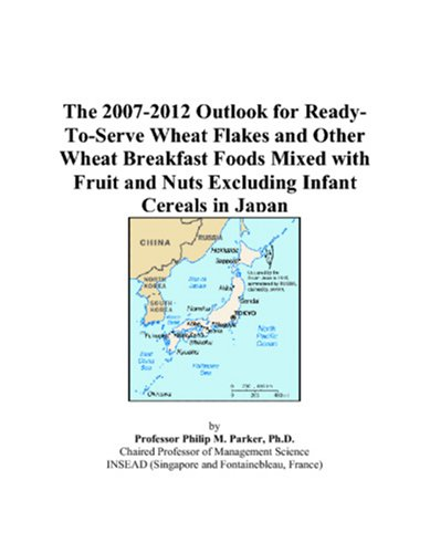 The 2007-2012 Outlook for Ready-To-Serve Wheat Flakes and Other Wheat Breakfast Foods Mixed with Fruit and Nuts Excluding Infant Cereals in Japan