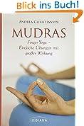 Mudras - Kompaktführer: Finger-Yoga - Einfache Übungen mit großer Wirkung