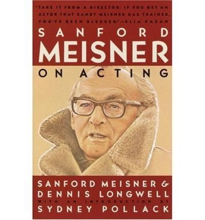 sanford-meisner-on-acting-author-dennis-longwell-jun-1990