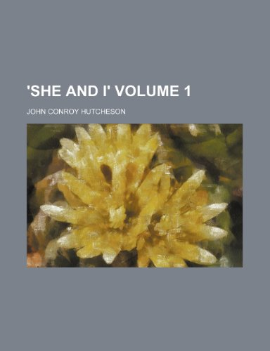 'She and I' Volume 1