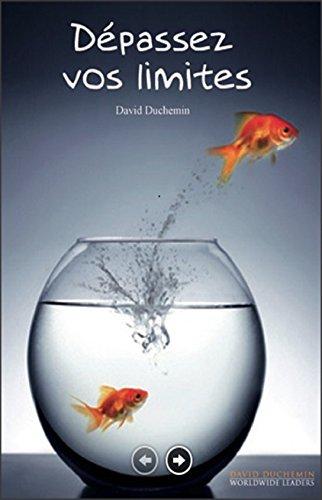 Dépassez vos limites dans le MLM par David Duchemin: Un Bel exemple de réussite avec LR Health & Beauty Systems (French Edition)