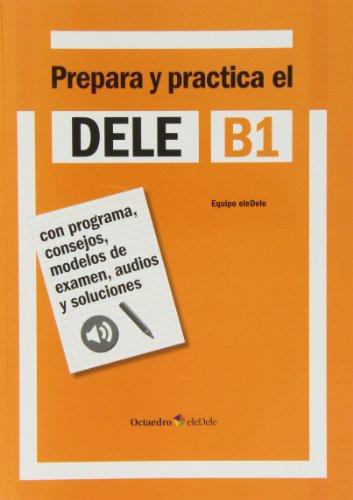 Dele B1 Prepara y practica Per le Scuole superiori PDF