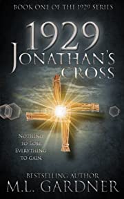 1929 Jonathan's Cross - Book One (The 1929 Series)
