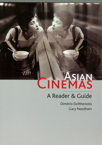 Asian Cinemas: A Reader and Guide