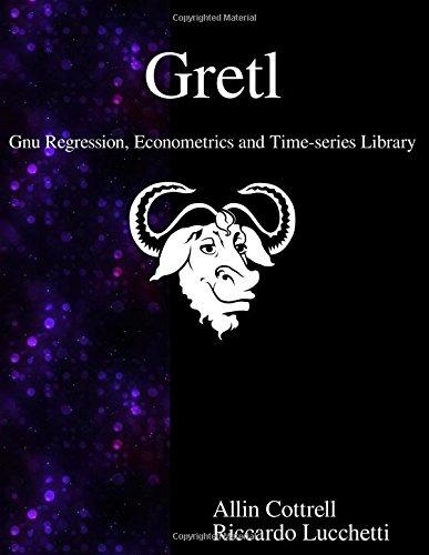 Gretl - Gnu Regression, Econometrics and Time-series Library