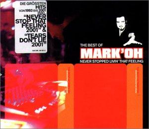 Mark Oh - Best of - Never Stopped Livin