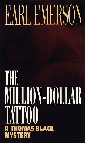 Million-Dollar Tattoo (Thomas Black Series , No 9), EARL EMERSON
