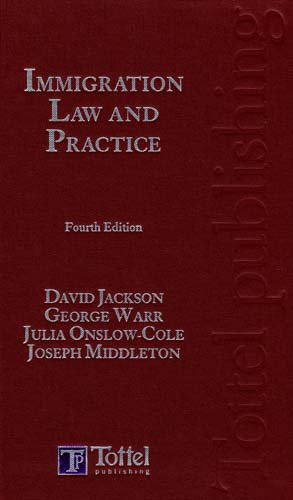 Immigration Law and Practice: Fourth Edition