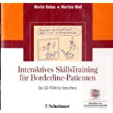"Interaktives SkillsTraining f�r Borderline-Patienten. Patienten-Versionvon ""Martin Bohus"""