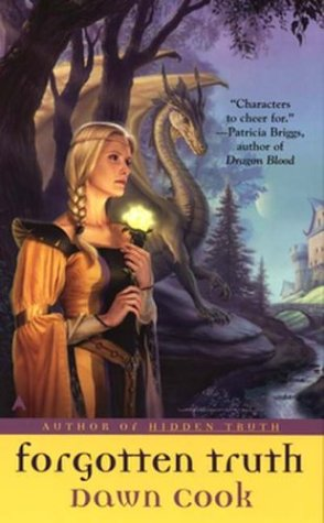 Forgotten Truth (Truth, Book 3), Dawn Cook