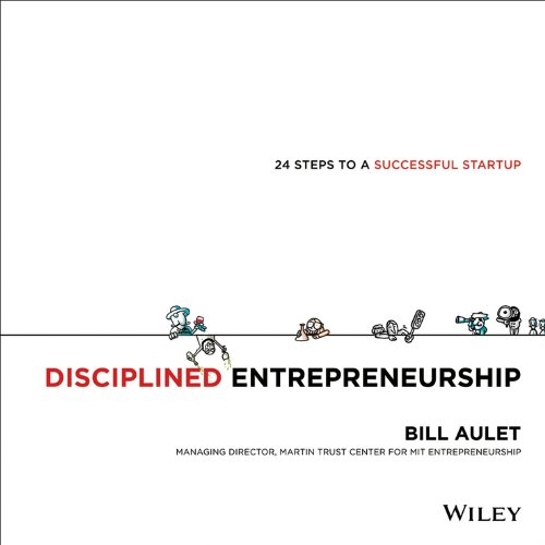 Disciplined Entrepreneurship: 24 Steps to a Successful