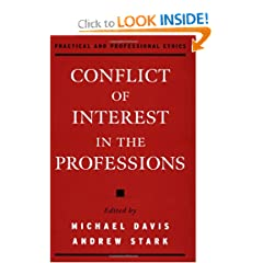 Conflict of Interest in the Professions (Practical and Professional Ethics Series) (9780195128635)