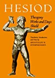 Theogony; Works and Days; [and] Shield (0801829992) by Hesiod
