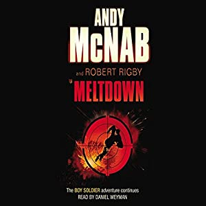 Meltdown: Boy Soldier, Book 4 Audiobook