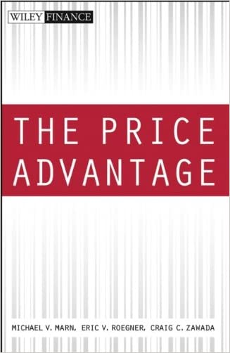 The Price Advantage (Wiley Finance) written by Michael V. Marn