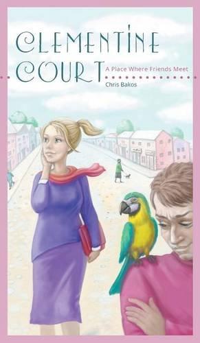 Clementine Court - A Place Where Friends Meet